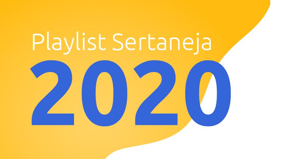 As melhores do sertanejo 2020